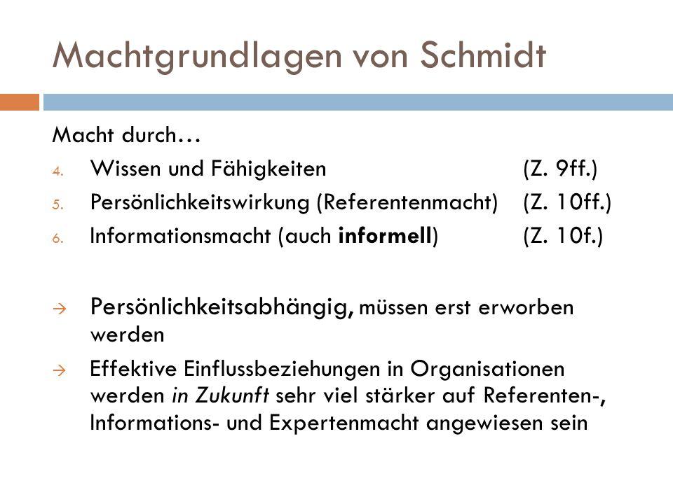 Machtgrundlagen von Schmidt