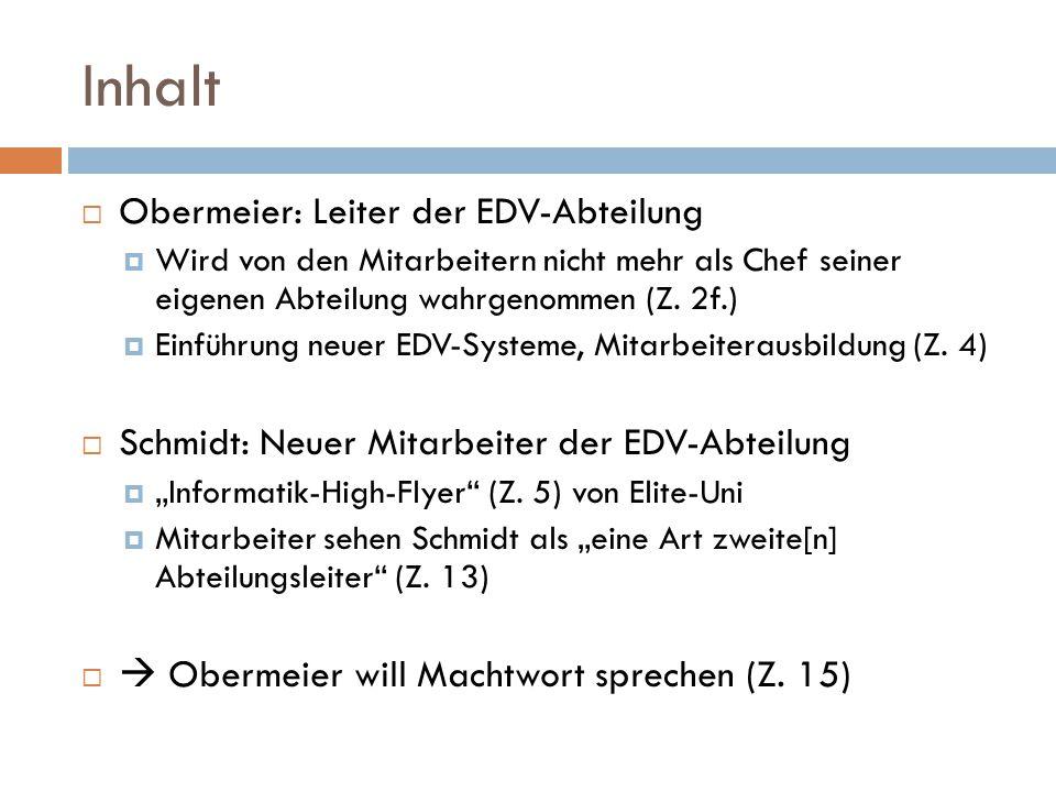 Inhalt Obermeier: Leiter der EDV-Abteilung