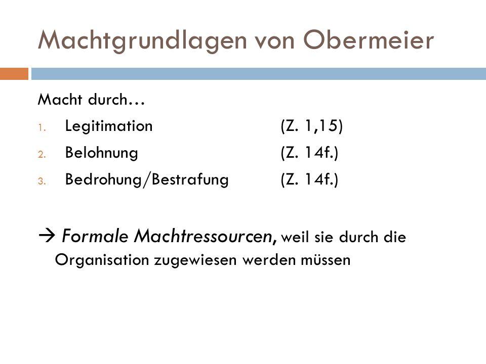 Machtgrundlagen von Obermeier