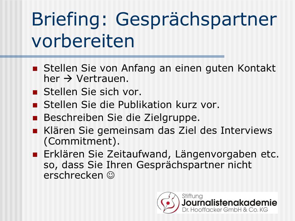Briefing: Gesprächspartner vorbereiten