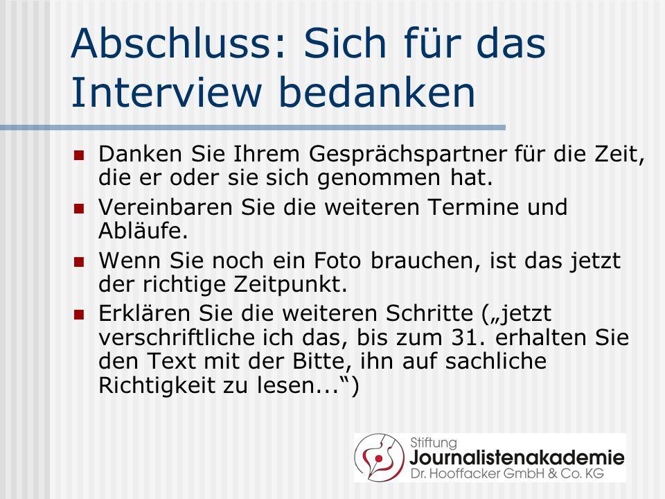 Abschluss: Sich für das Interview bedanken