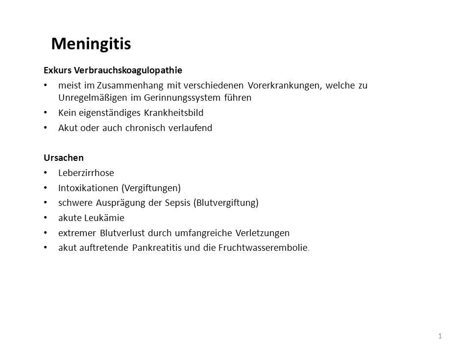 Meningitis Exkurs Verbrauchskoagulopathie