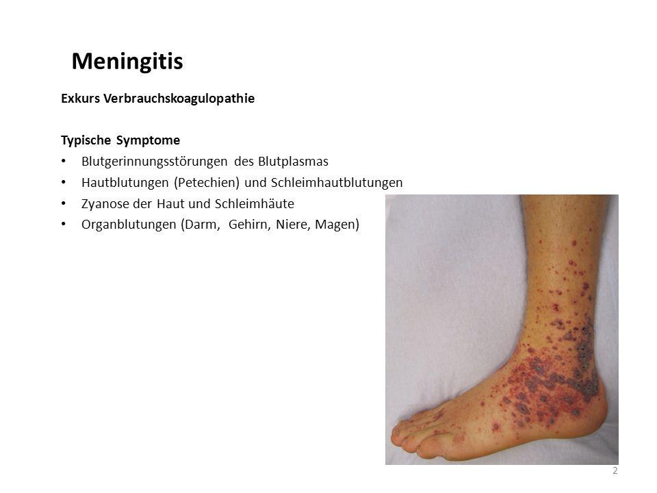 Meningitis Exkurs Verbrauchskoagulopathie Typische Symptome