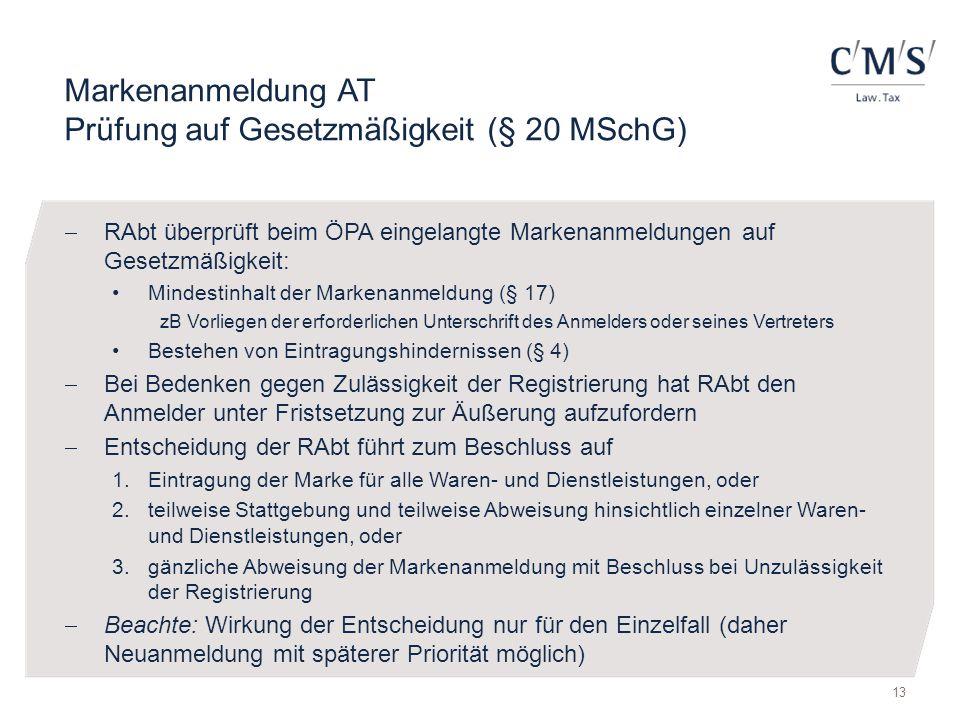 Markenanmeldung AT Prüfung auf Gesetzmäßigkeit (§ 20 MSchG)