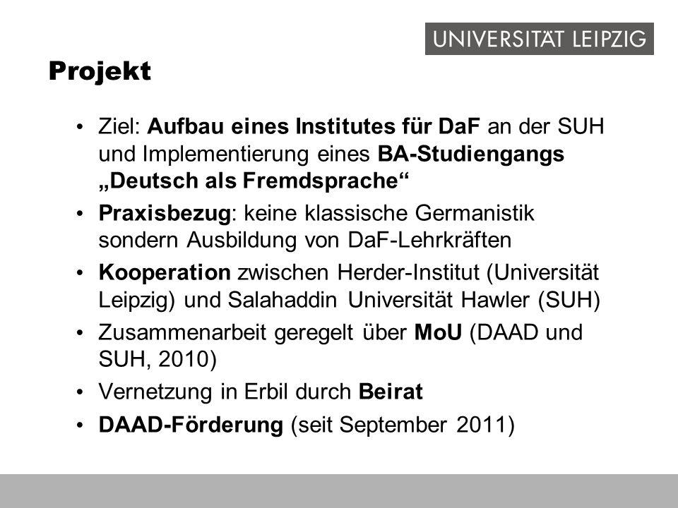"""Projekt Ziel: Aufbau eines Institutes für DaF an der SUH und Implementierung eines BA-Studiengangs """"Deutsch als Fremdsprache"""