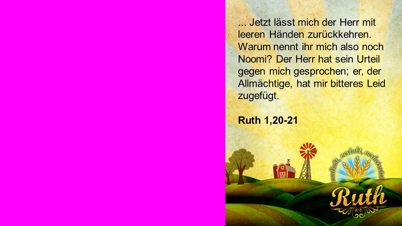 Ruth 1,20-21