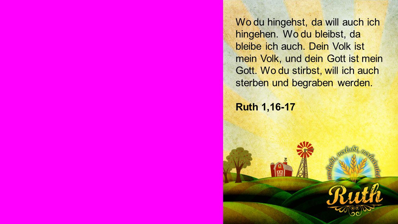 Ruth 1,16-17