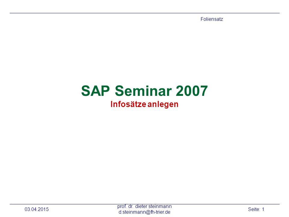 SAP Seminar 2007 Infosätze anlegen
