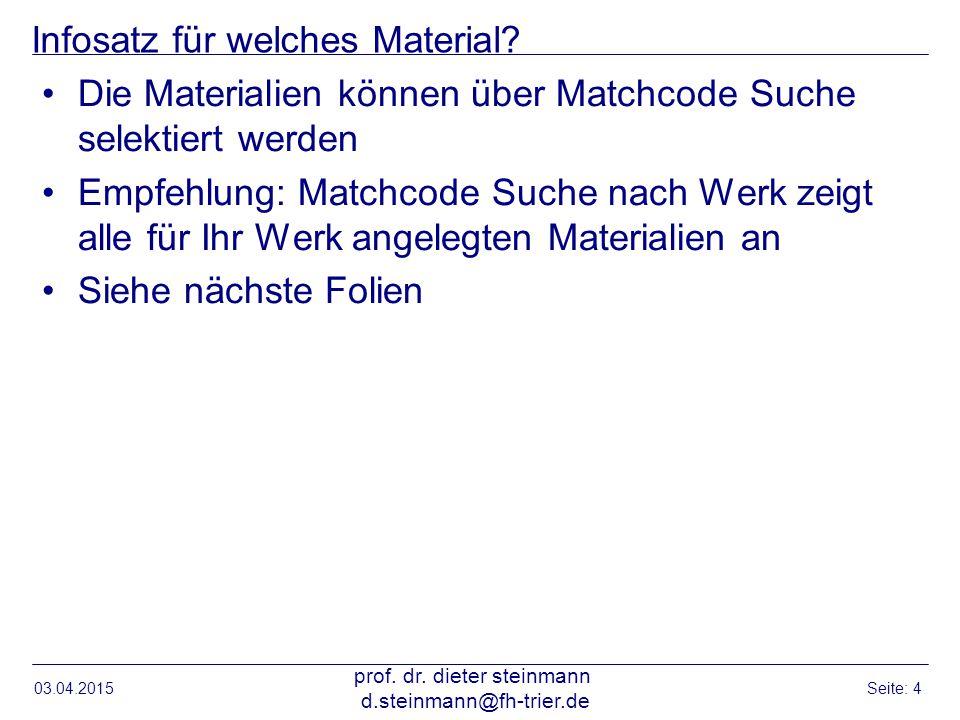 Infosatz für welches Material