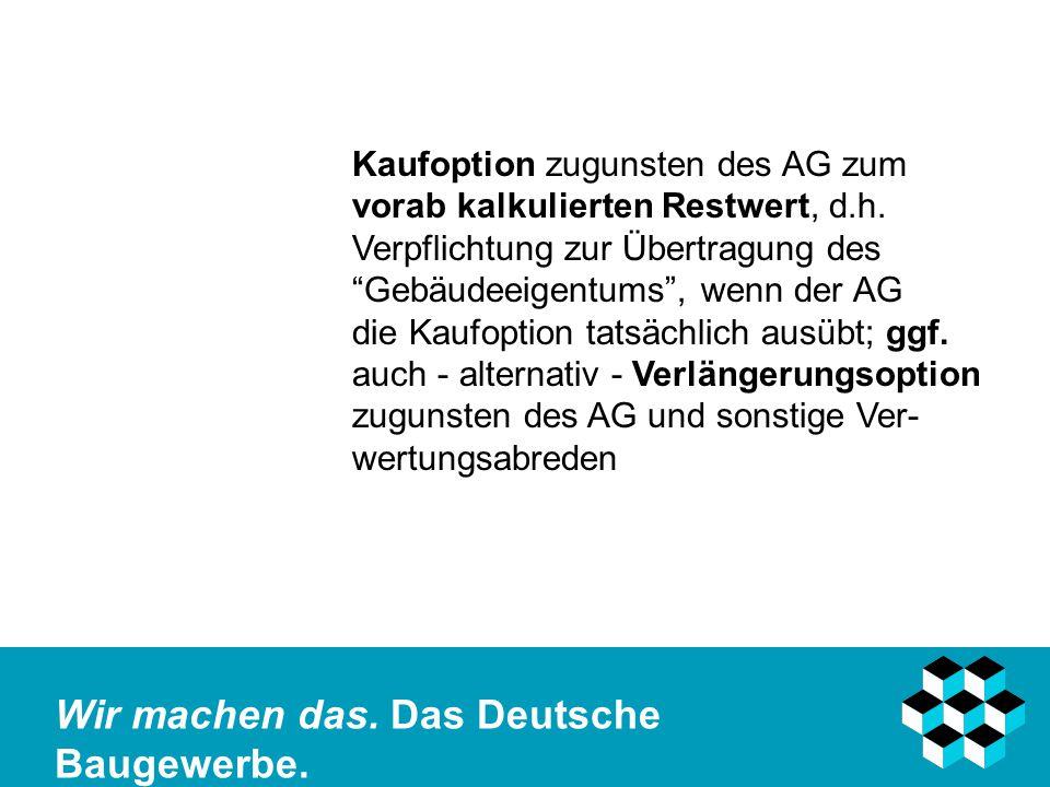 Kaufoption zugunsten des AG zum. vorab kalkulierten Restwert, d. h
