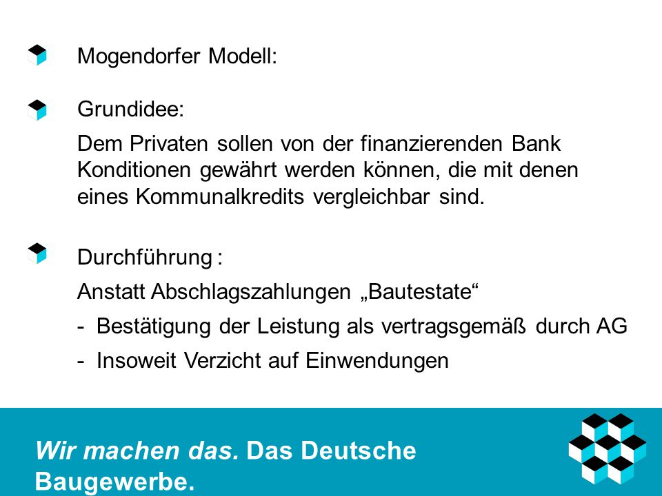 Mogendorfer Modell: Grundidee: