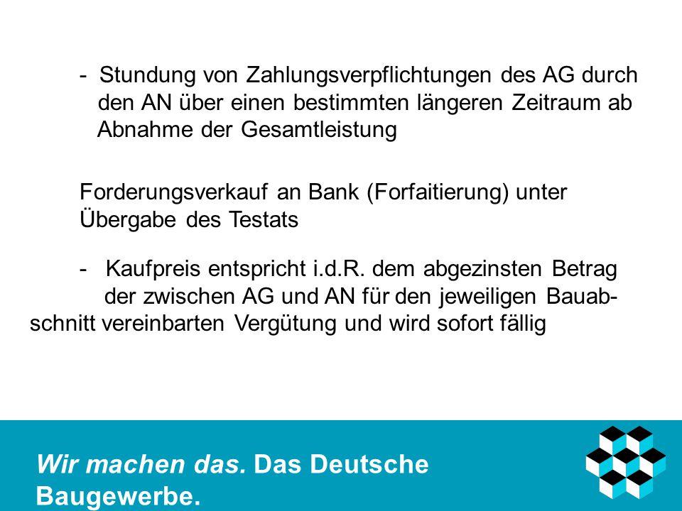 - Stundung von Zahlungsverpflichtungen des AG durch