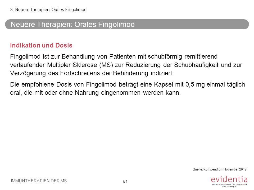Neuere Therapien: Orales Fingolimod