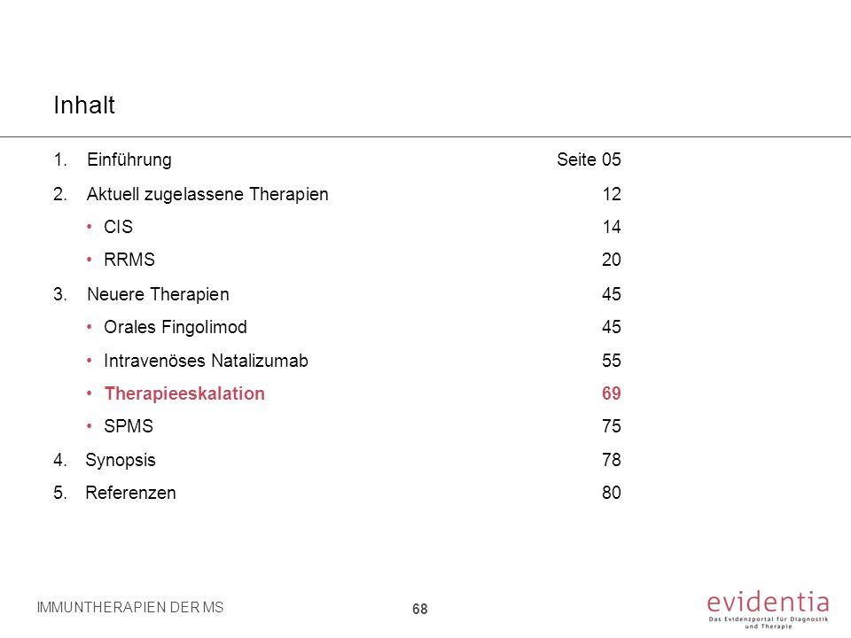 Inhalt Einführung Seite 05 Aktuell zugelassene Therapien 12 CIS 14