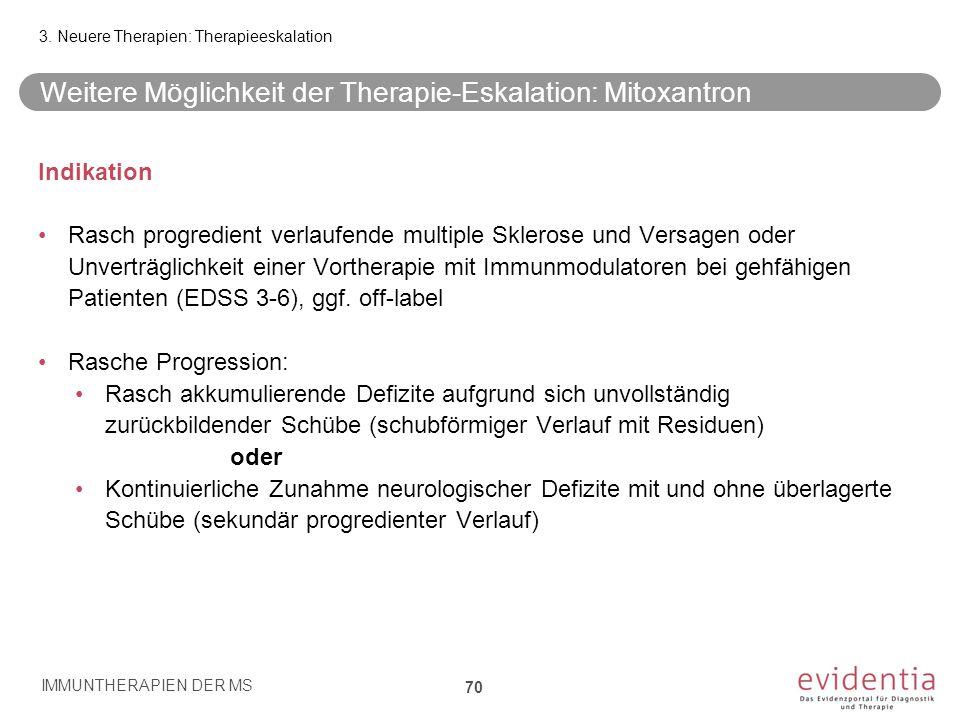 Weitere Möglichkeit der Therapie-Eskalation: Mitoxantron