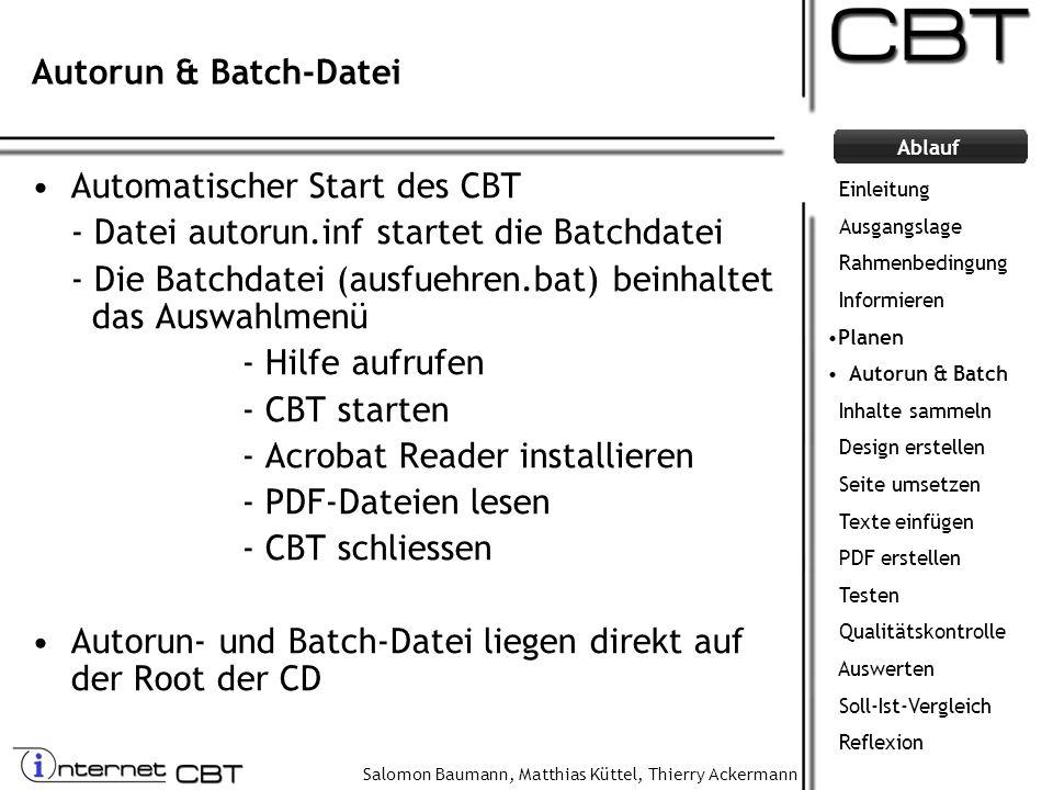 Automatischer Start des CBT - Datei autorun.inf startet die Batchdatei