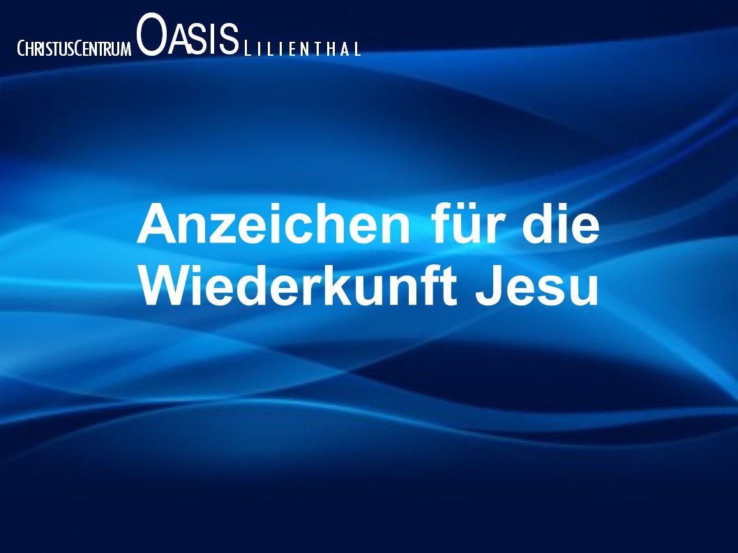Anzeichen für die Wiederkunft Jesu