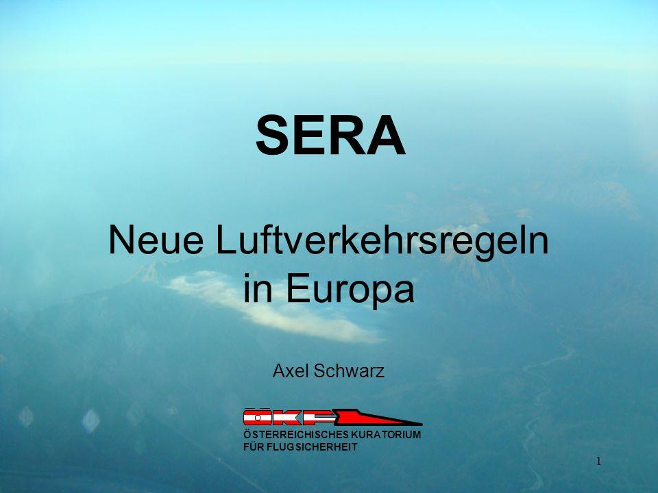 SERA Neue Luftverkehrsregeln in Europa Axel Schwarz