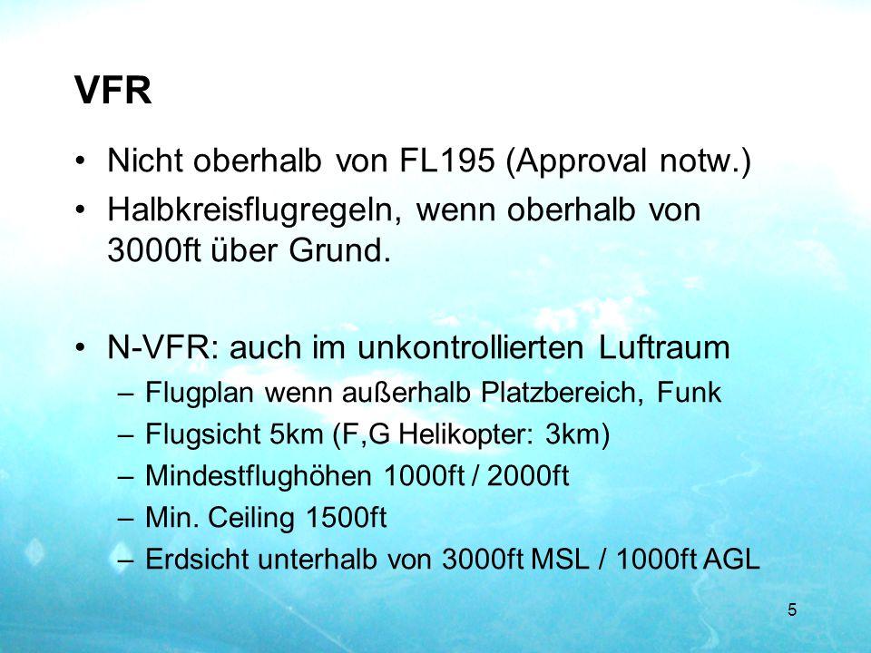 VFR Nicht oberhalb von FL195 (Approval notw.)