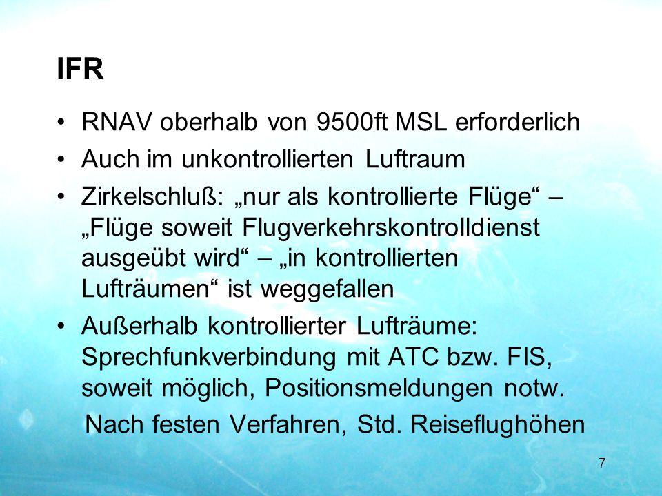 IFR RNAV oberhalb von 9500ft MSL erforderlich