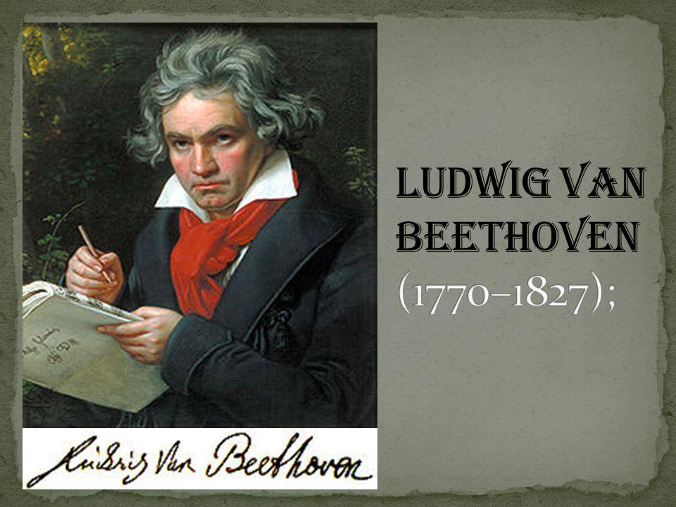 2 ludwig van beethoven 17701827 - Beethoven Lebenslauf