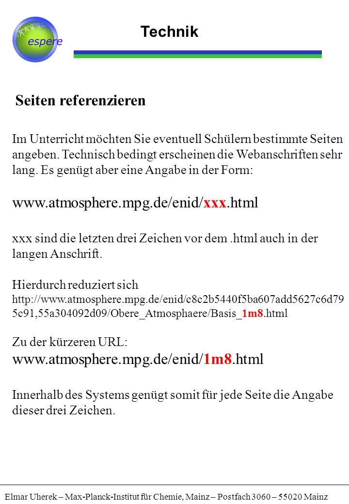 Technik Seiten referenzieren www.atmosphere.mpg.de/enid/xxx.html