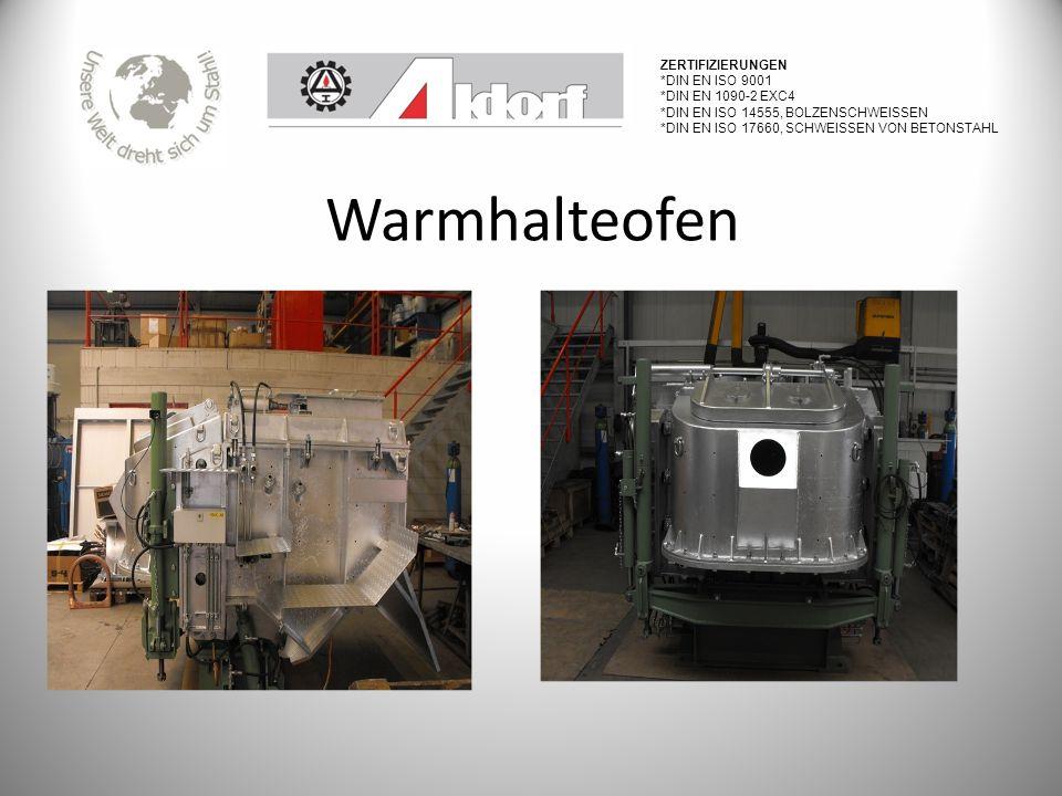 Warmhalteofen Zertifizierungen *DIN EN ISO 9001 *DIN EN 1090-2 EXC4