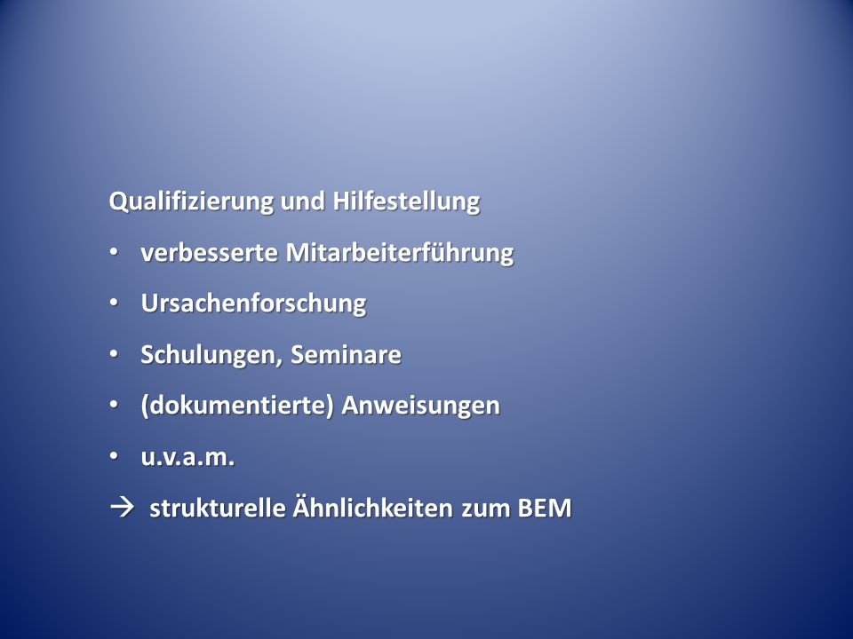 Qualifizierung und Hilfestellung