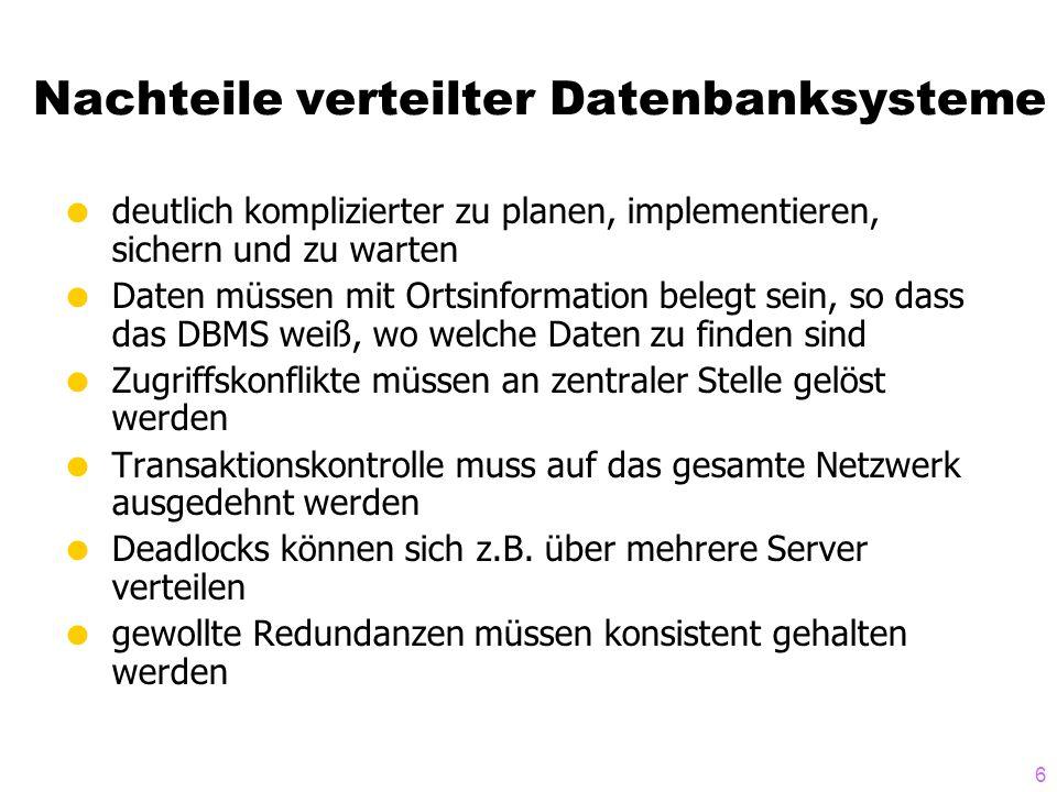 Nachteile verteilter Datenbanksysteme