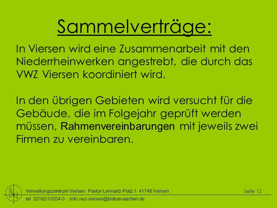 Sammelverträge: In Viersen wird eine Zusammenarbeit mit den Niederrheinwerken angestrebt, die durch das VWZ Viersen koordiniert wird.
