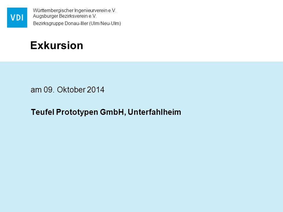 Exkursion am 09. Oktober 2014 Teufel Prototypen GmbH, Unterfahlheim