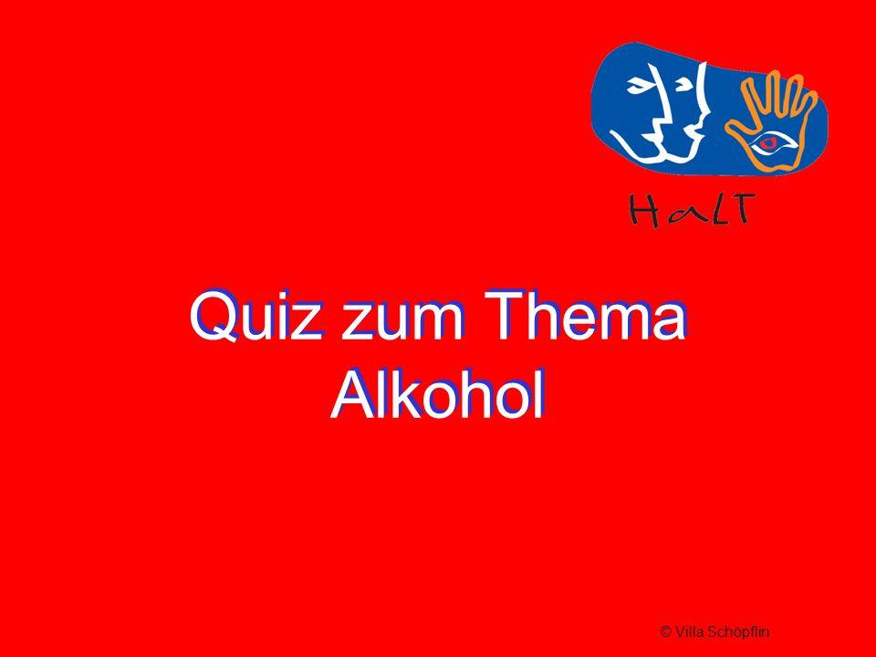 Quiz zum Thema Alkohol © Villa Schöpflin