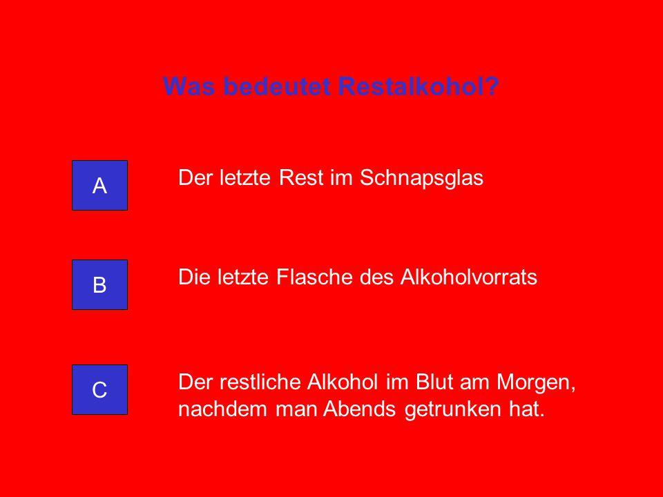 Was bedeutet Restalkohol