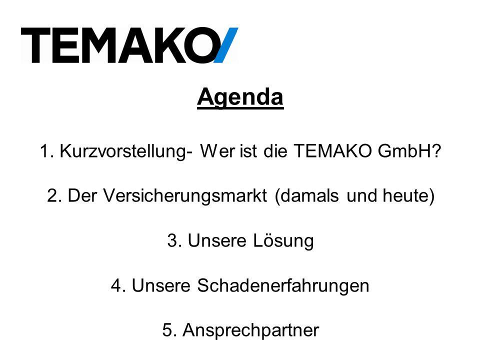 Agenda 1. Kurzvorstellung- Wer ist die TEMAKO GmbH. 2