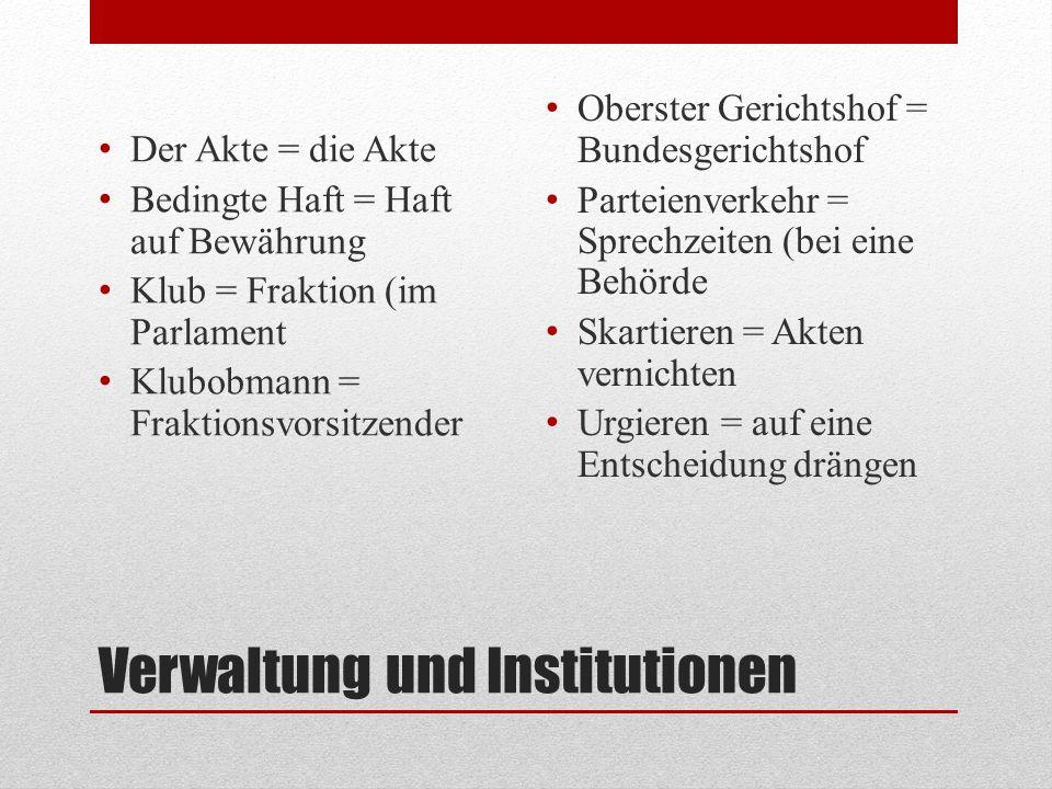 Verwaltung und Institutionen