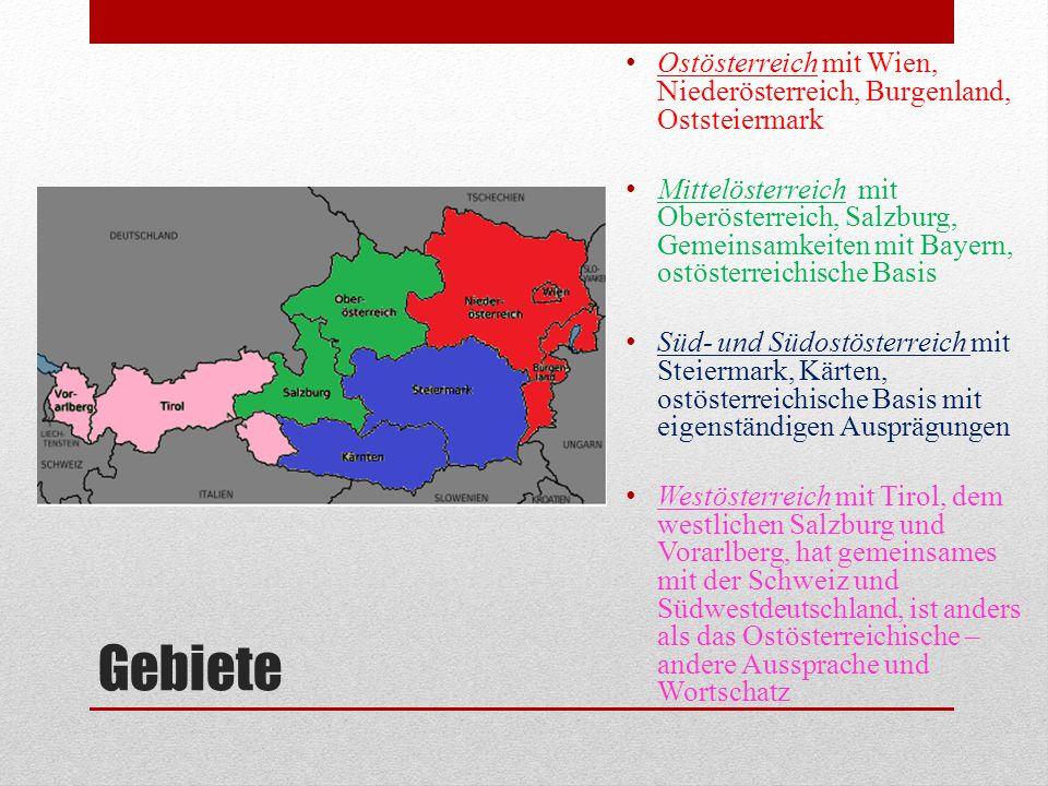 Ostösterreich mit Wien, Niederösterreich, Burgenland, Oststeiermark