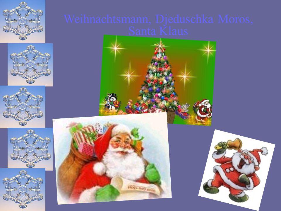 Weihnachtsmann, Djeduschka Moros, Santa Klaus