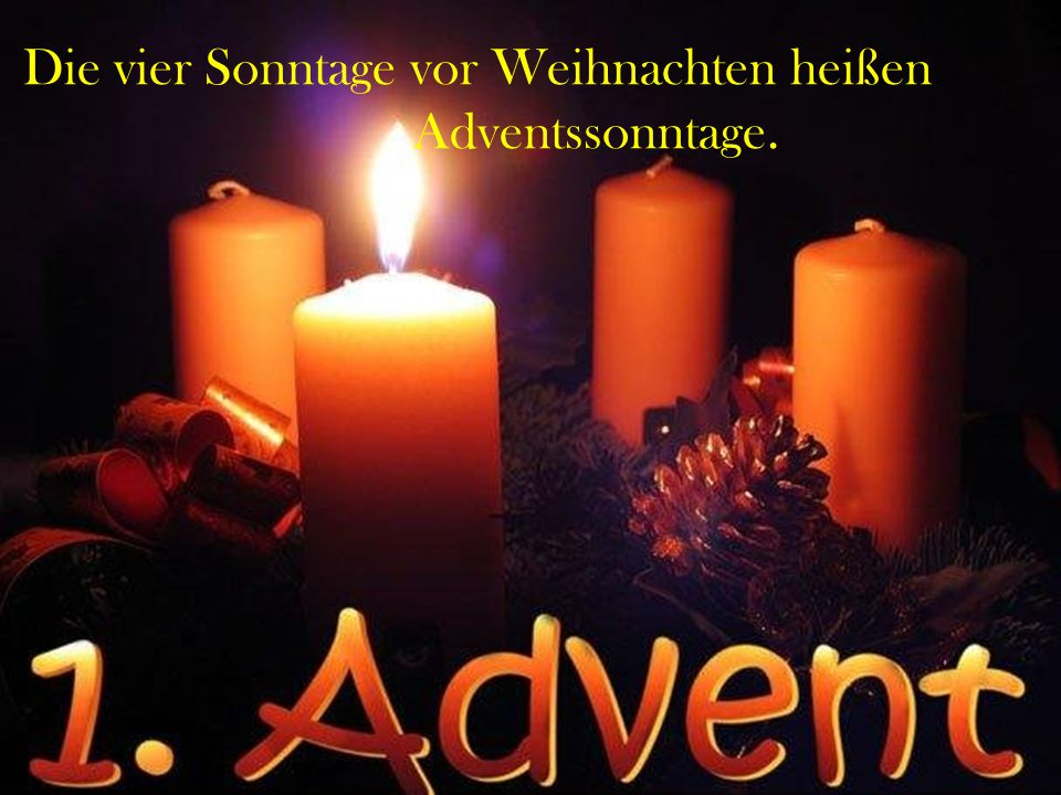 Adventssonntage.