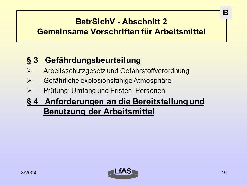 BetrSichV - Abschnitt 2 Gemeinsame Vorschriften für Arbeitsmittel