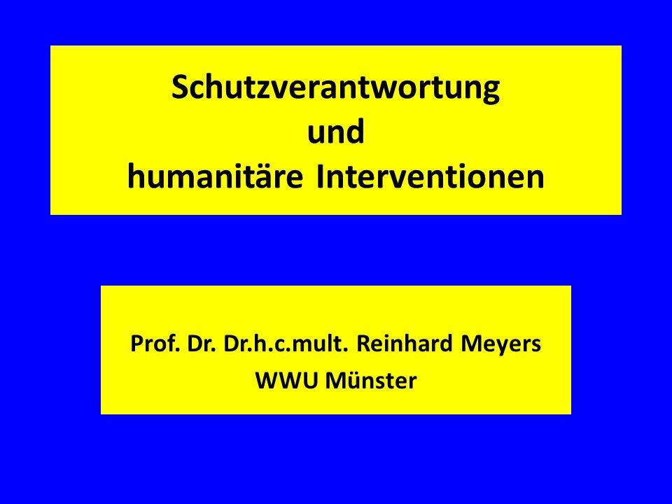 Schutzverantwortung und humanitäre Interventionen