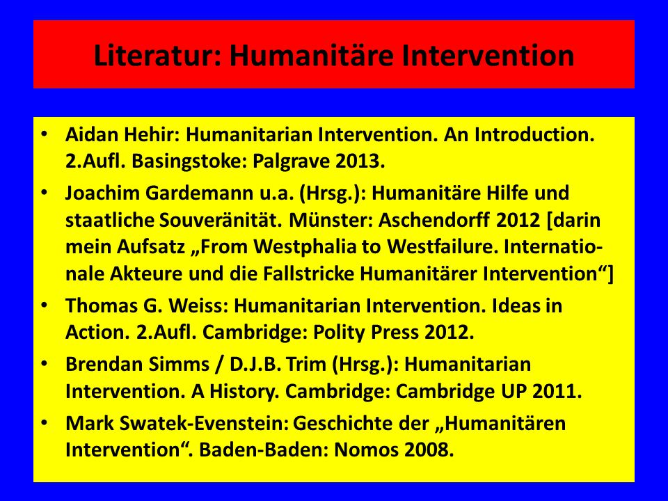 Literatur: Humanitäre Intervention