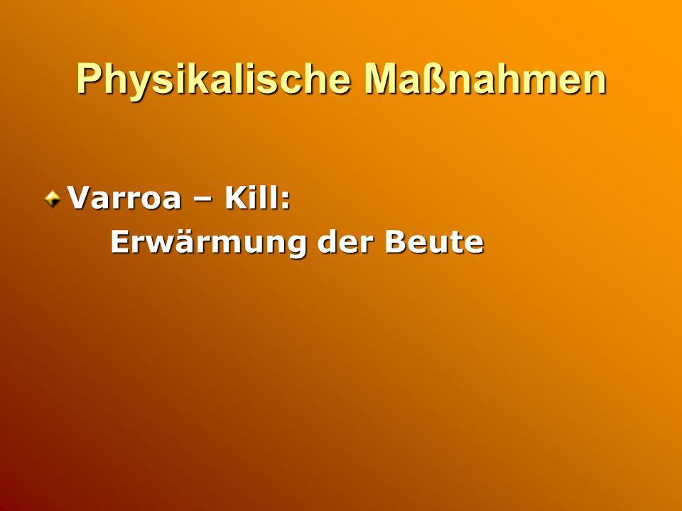 Physikalische Maßnahmen