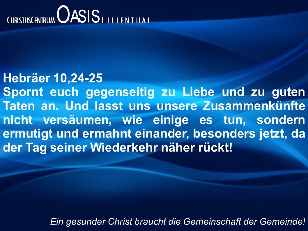 Hebräer 10,24-25