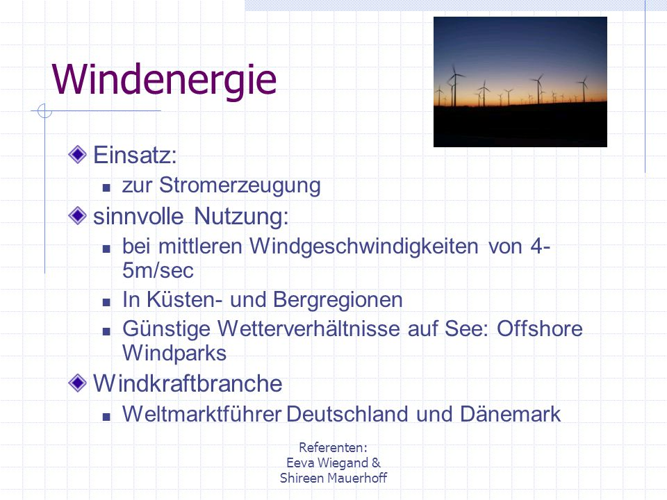 Windenergie Einsatz: sinnvolle Nutzung: Windkraftbranche