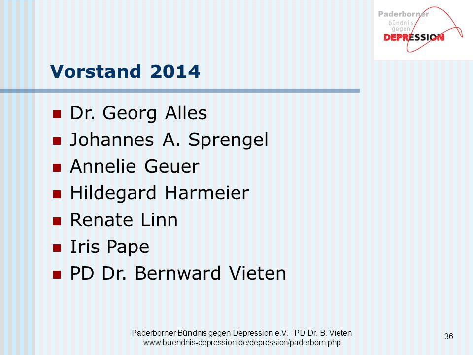 Vorstand 2014 Dr. Georg Alles Johannes A. Sprengel Annelie Geuer
