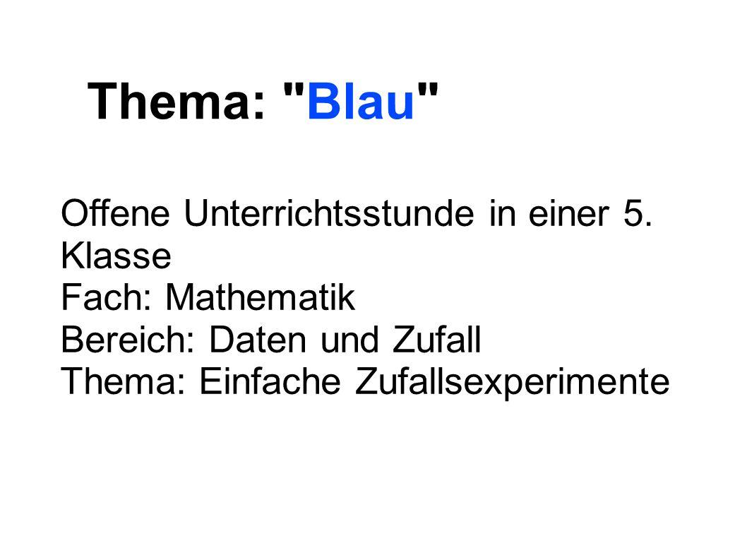 Thema: Blau Offene Unterrichtsstunde in einer 5. Klasse