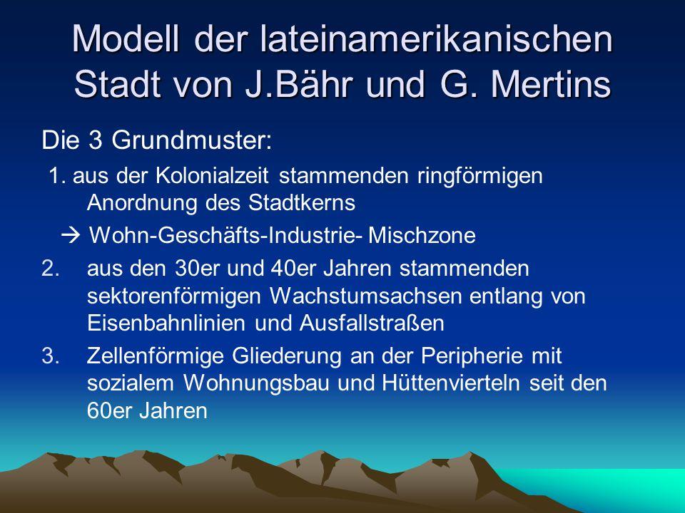 Modell der lateinamerikanischen Stadt von J.Bähr und G. Mertins