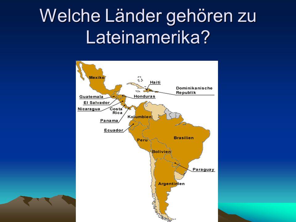 Welche Länder gehören zu Lateinamerika