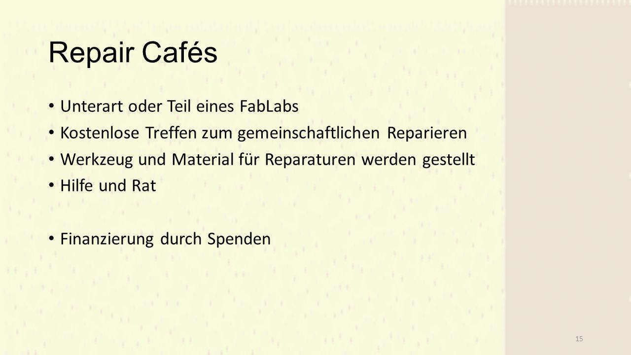Repair Cafés Unterart oder Teil eines FabLabs