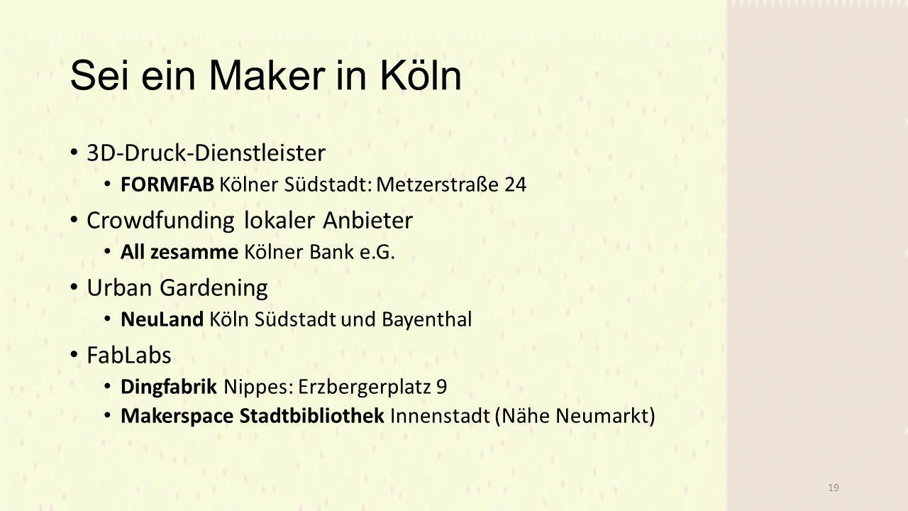 Sei ein Maker in Köln 3D-Druck-Dienstleister